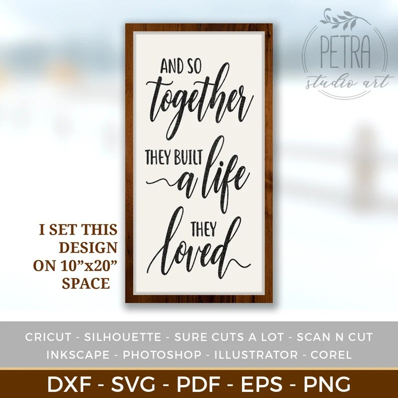 Download So Together They Built a Life They Loved SVG Cut File for ...
