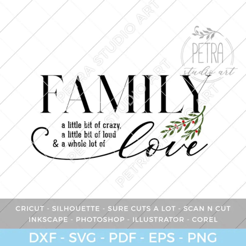 Download Family a Little Bit of Crazy a Whole lot of Love SVG Files ...