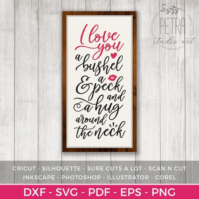 Download I Love You A Bushel and A Peck SVG Cut File for Valentines ...