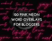 120 Word Overlays - Neon Pink - for Bloggers and Social Media, .PNG Neon Pink Word Overlays