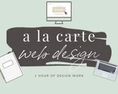 A La Carte Web Design Service - Hourly Design and Oopsie Fixes for the Time-Challenged Entrepreneur