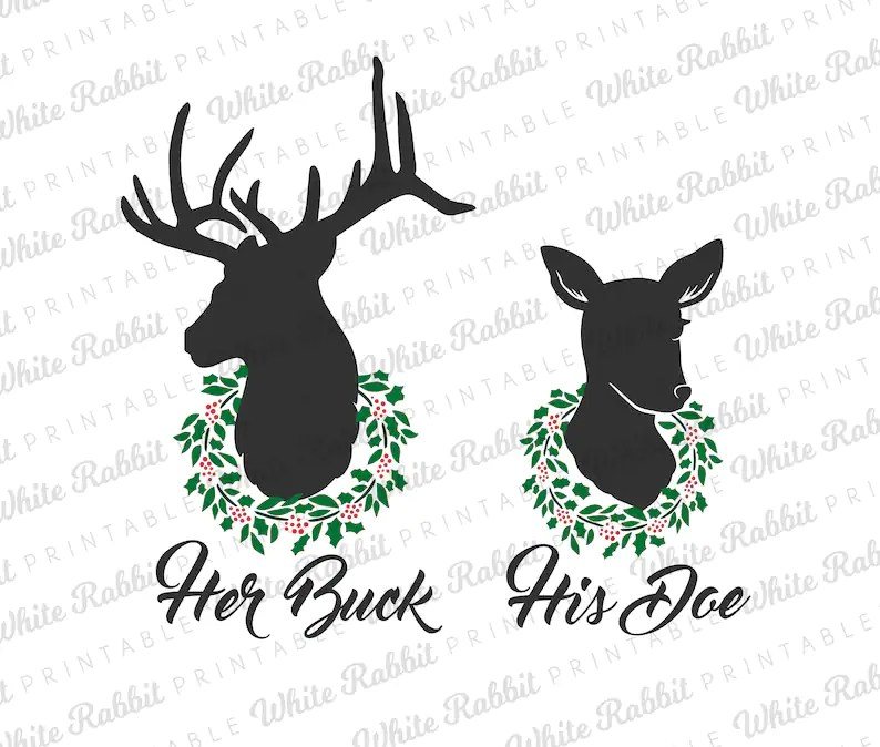 Download Her Buck His Doe SVG Combo: Digital File Couples Christmas ...