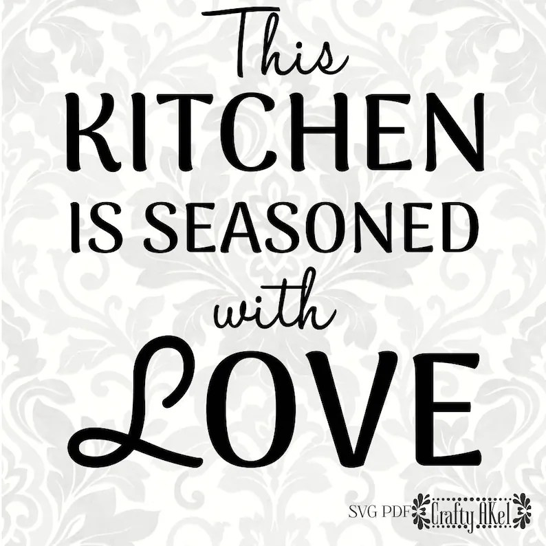 Download This kitchen is seasoned with love SVG PDF Digital File   Etsy