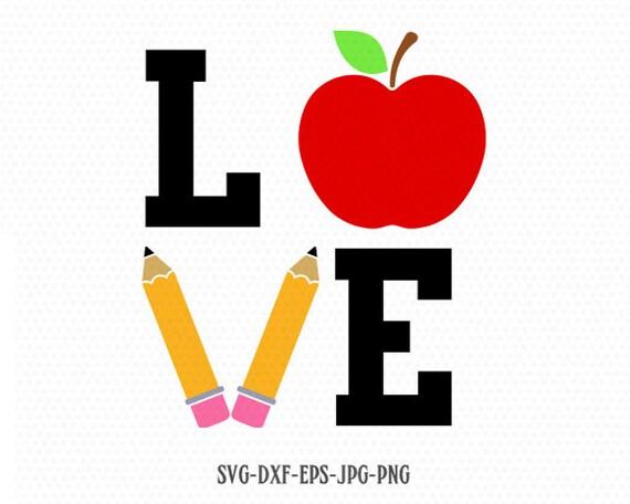 Download Love school Teacher SVG love school apple pencil svg back ...