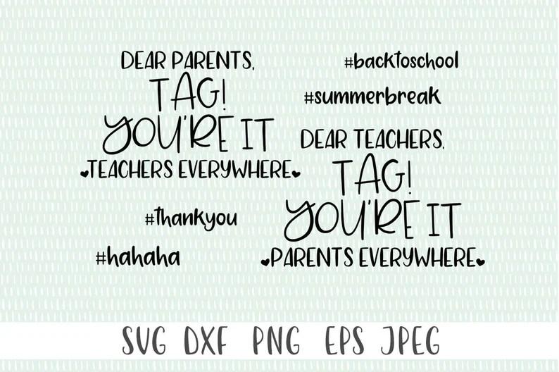 Download Dear Parent's Tag You're It teacher svg back to   Etsy