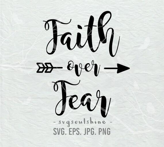 Download Faith Over Fear SVG File Silhouette Cut File Cricut ...