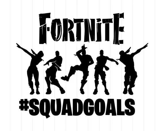 INSTANT DOWNLOAD Fortnite Squad Goals Svg Files Fortnite