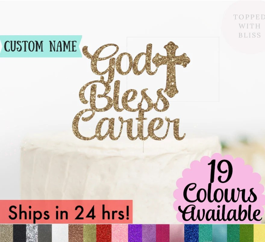 More colours                                                                                        God Bless Cake Topper, Custom Personalized Baptism Cake Topper, Custom God Bless Cake Topper, Christening Cake Topper, Glitter Cake Topper                                                                    ToppedwithBliss         From shop ToppedwithBliss                               4.5 out of 5 stars                                                                                                                                                                                                                                                          (963)                 963 reviews                                                      CA$10.98                                                                   FREE delivery