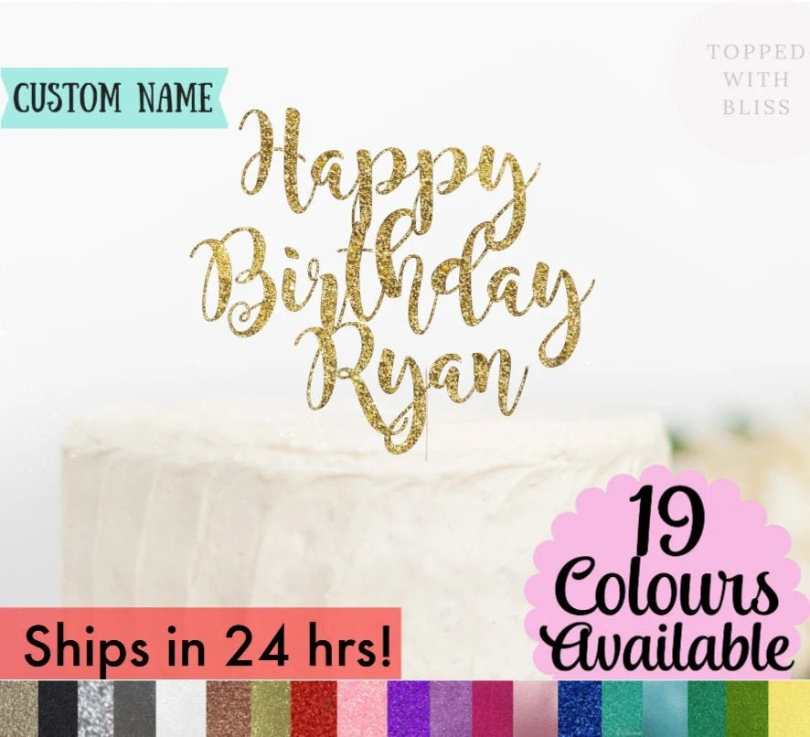 More colours                                                                                        Custom Happy Birthday Cake Topper, Happy Birthday Name Cake Topper, Personalized Happy Birthday Cake Topper, Custom Birthday Decorations                                                                    ToppedwithBliss         From shop ToppedwithBliss                               4.5 out of 5 stars                                                                                                                                                                                                                                                          (969)                 969 reviews                                                      CA$10.98                                                                   FREE delivery