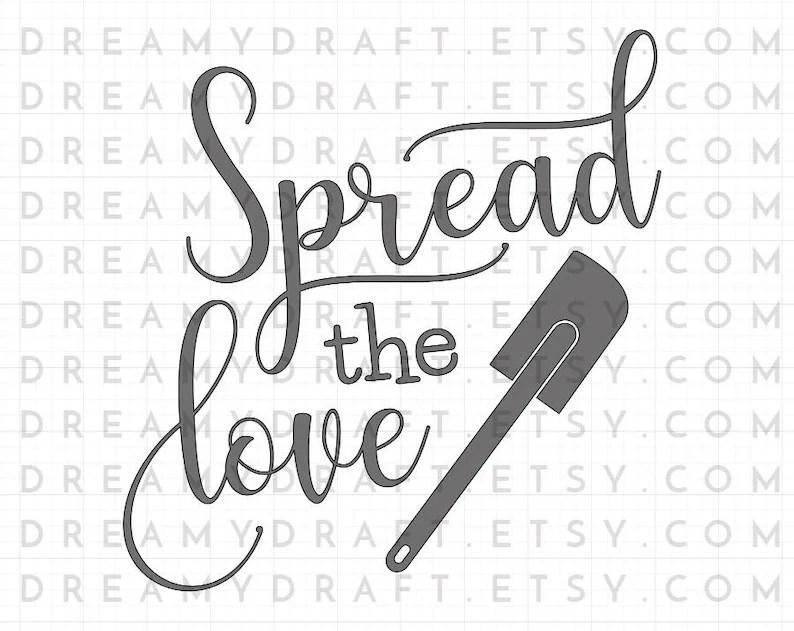 Download Spread the love SVG cut file baking svg cooking svg | Etsy