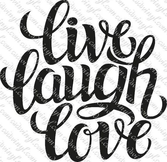 Download SVG Cut File Live Laugh Love svg For Silhouette/Cricut ...