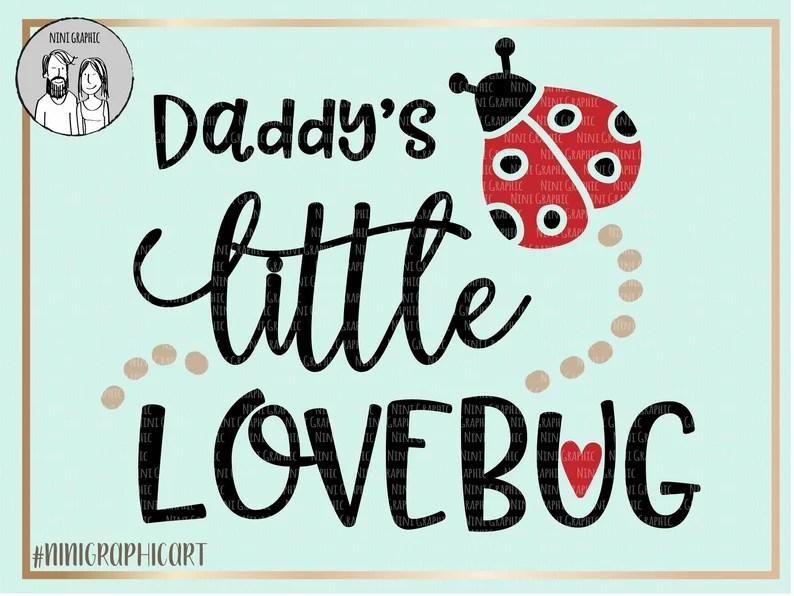 Download Daddy's love bug SVG Daddy SVG little Love bug Svg | Etsy