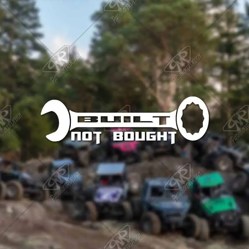 DECAL - [Built not Bought...
