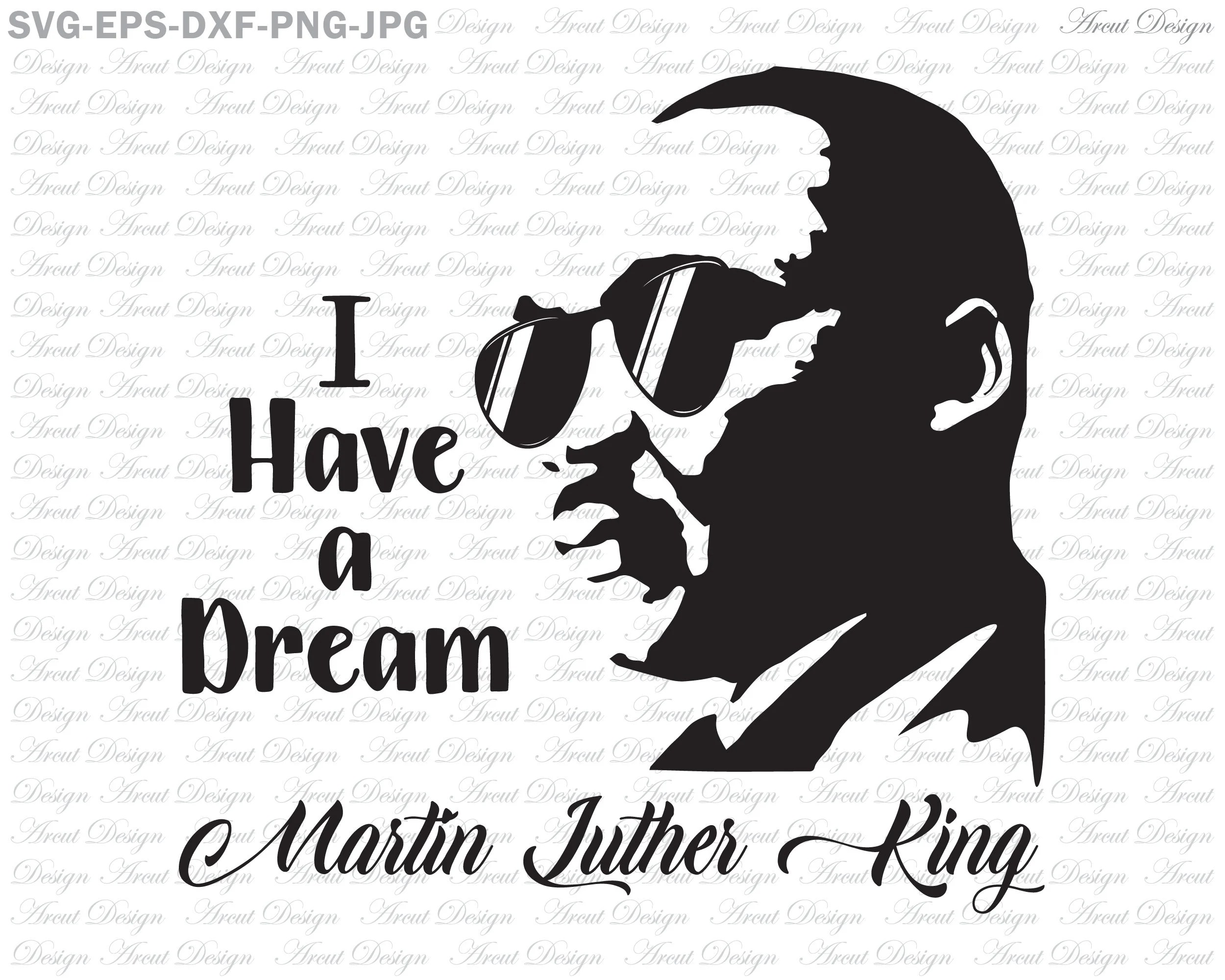 Martin Luther King Svg I Have A Dream Svg Cutting Files
