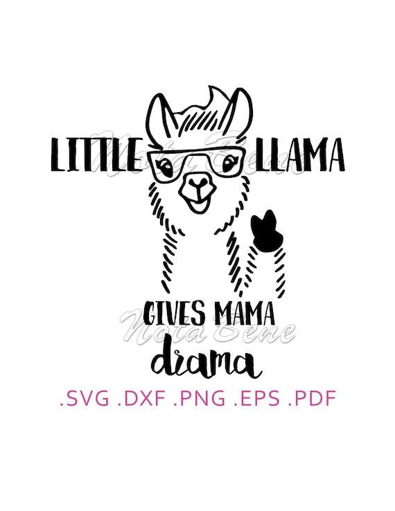 Drama Llama SVG Little Llama Gives Mama Drama T-shirt