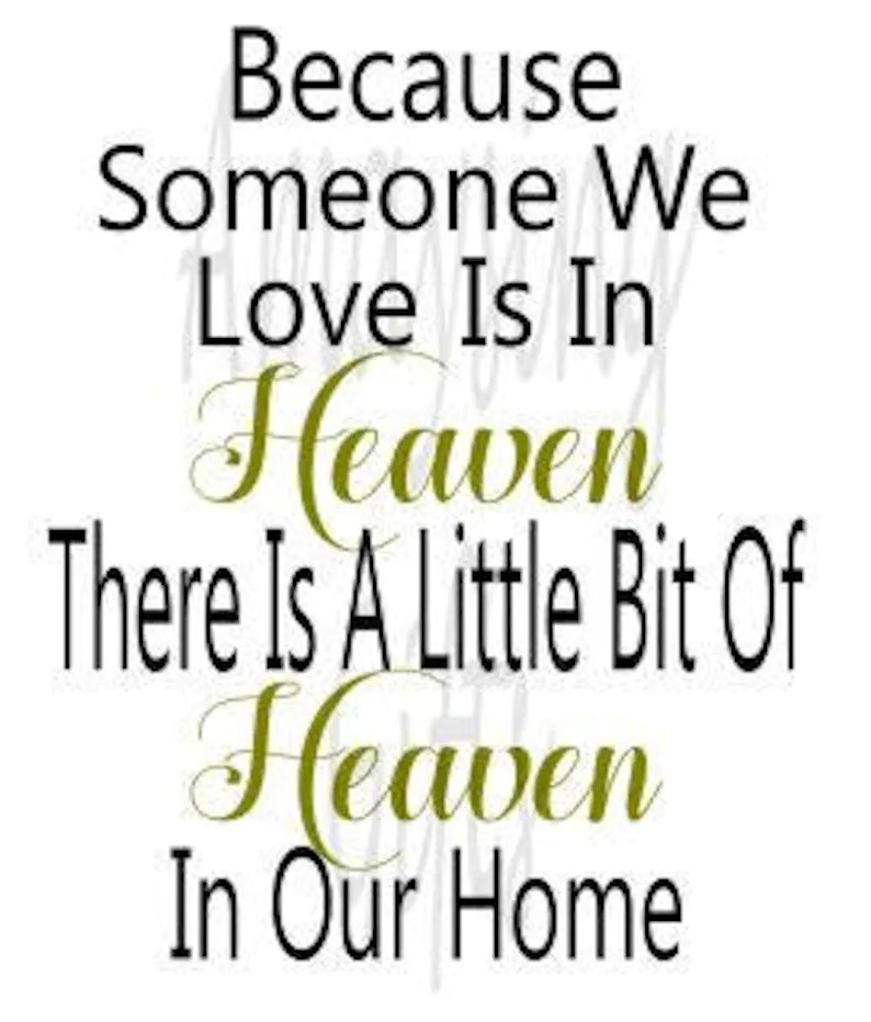 Download Svg Because Someone We Love Is In Heaven Heaven Ornament ...
