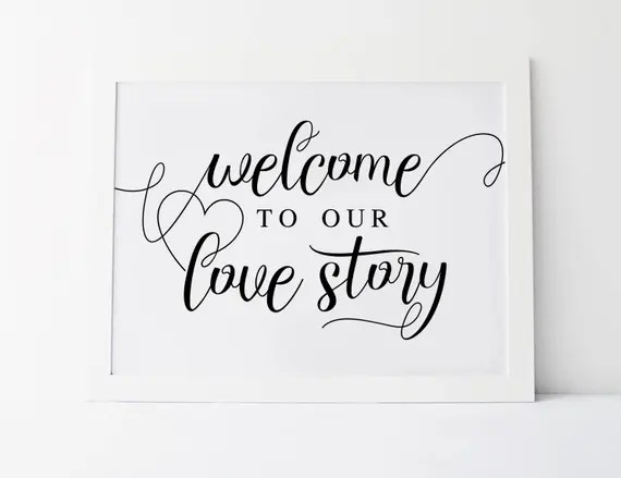 Download Welcome To Our Love Story Wedding Welcome Sign Love Story ...