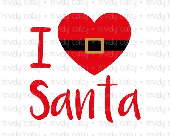Download I Love Santa christmas svg tree MOM SVG T SHIRT Cuttable ...