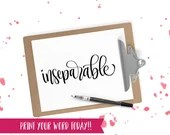 Hand Lettered Word of the Year - Inseparable - INSTANT DOWNLOAD