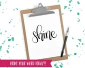 Hand Lettered Word of the Year - Shine - INSTANT DOWNLOAD