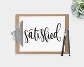 Hand Lettered Word of the Year - Satisfied - INSTANT DOWNLOAD