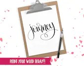 Hand Lettered Word of the Year - Journey- INSTANT DOWNLOAD