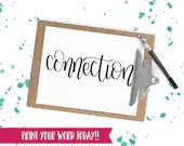 Hand Lettered Word of the Year - Connection - INSTANT DOWNLOAD