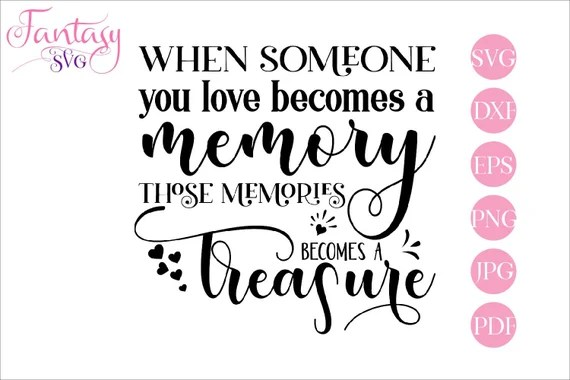 Download When someone you, love becomes a, memory treasure ...