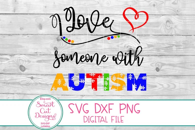 Download I Love Someone With Autism Svg Autism Svg Awareness Svg   Etsy