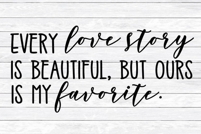 Download Every Love Story is beautiful Ours is my favorite Quote ...