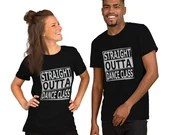 Straight Outta Dance Class - Short-Sleeve T-Shirt   Swing Swag Dance Shirts