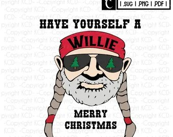 Download Have A Willie Nice Day Willie Nelson SVG Layered Cut   Etsy
