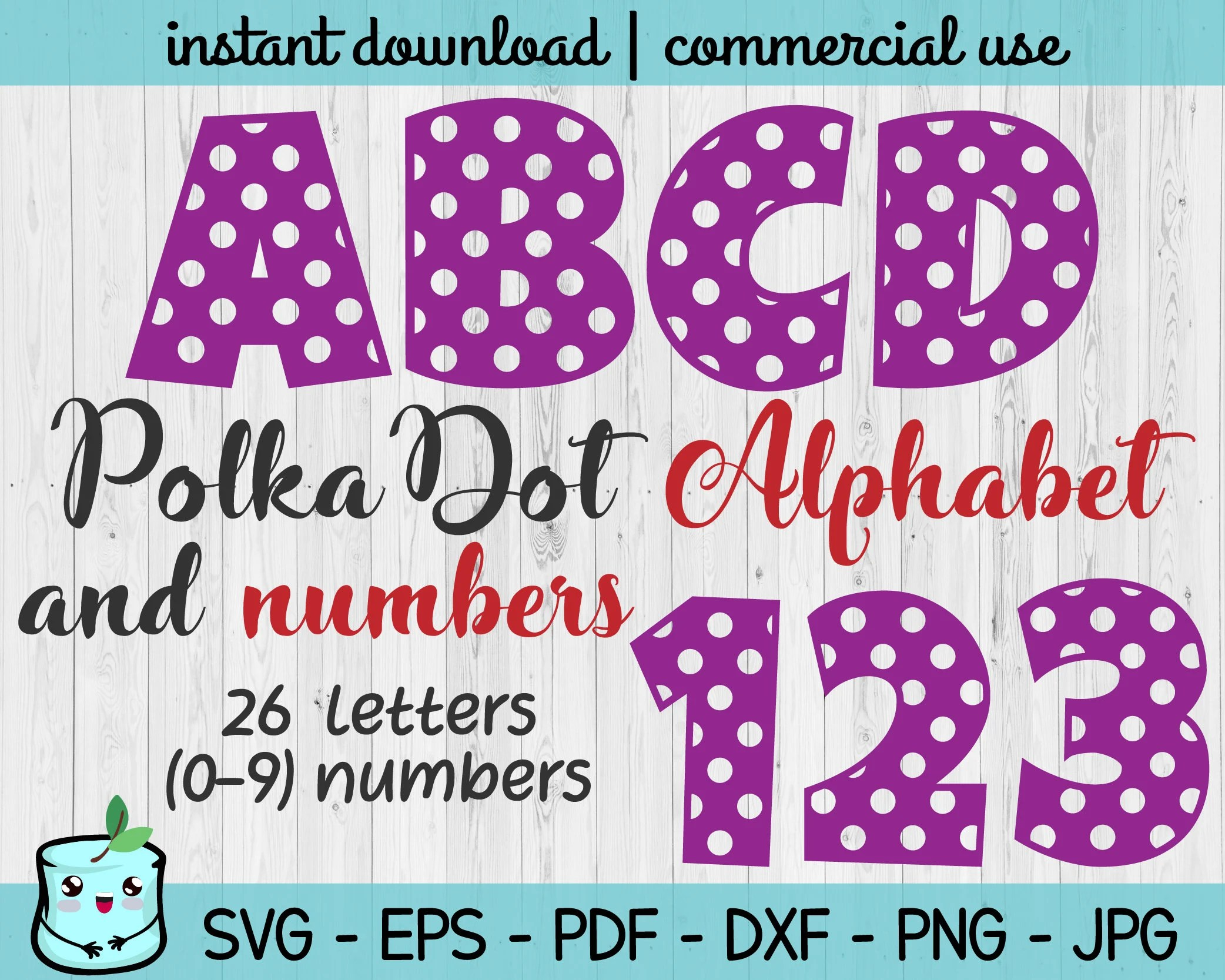 Polka Dot Alphabet And Numbers Svg Cut File Dotted Font