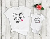 Set of 2, Mommy and Me Outfits, I get it from my mama, She got it from me, Matching mother daughter shirt set, mama & me, mom and daughter