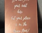 Custom Acrylic Wedding Sign   Wedding Reception Sign   Find Your Seat Sign   Rose Gold Wedding Sign   8x10 Acrylic Sign   Handwritten