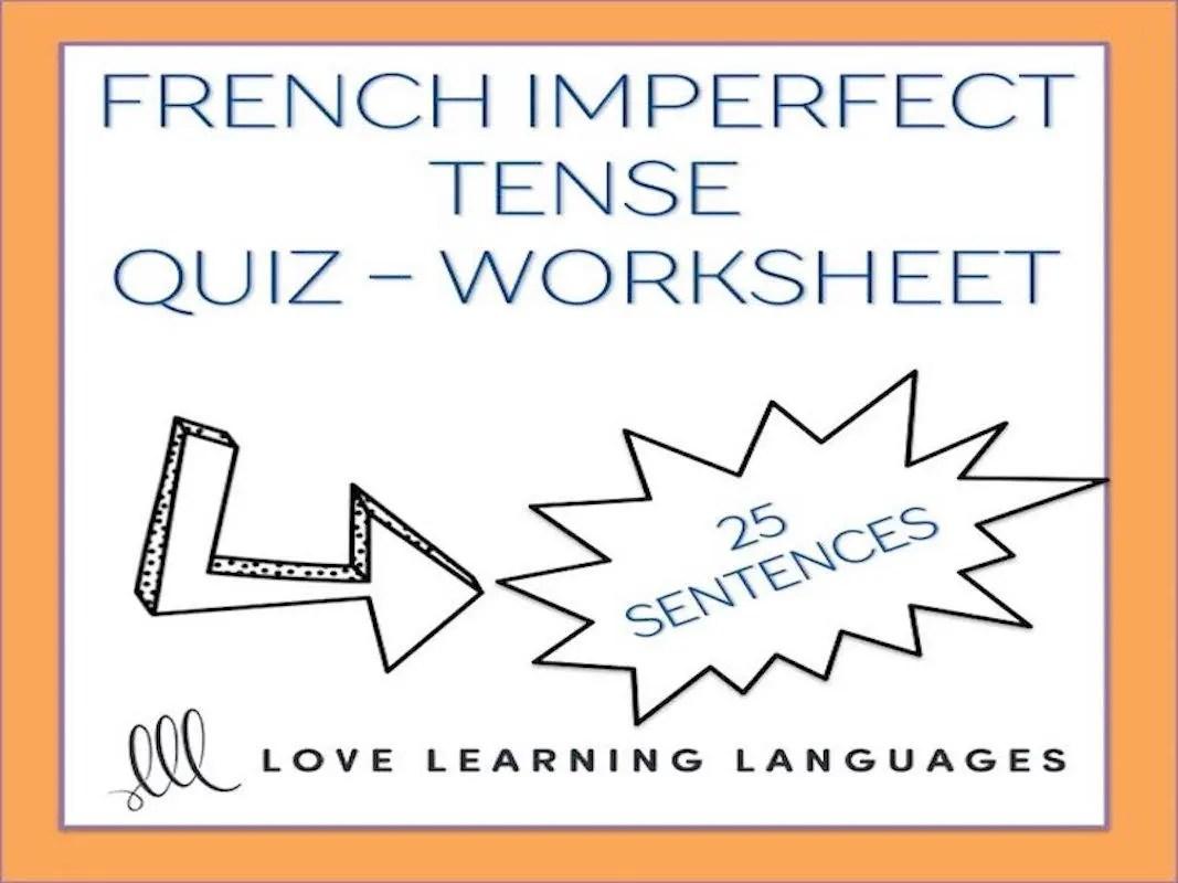 L Imparfait French Grammar Quiz Or Worksheet Imperfect