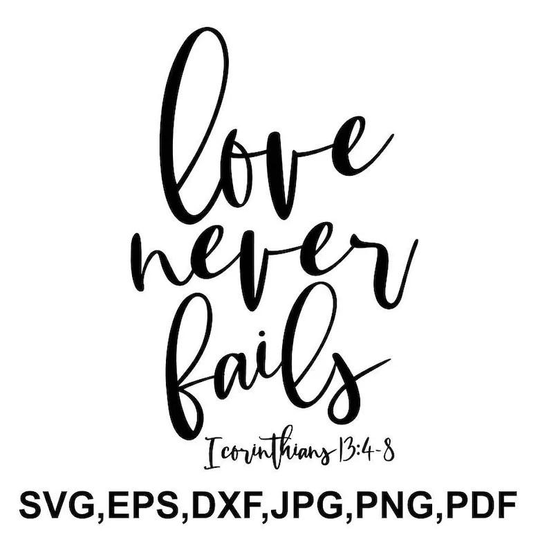 Download Love never fails SVG file bible cricut file religion | Etsy