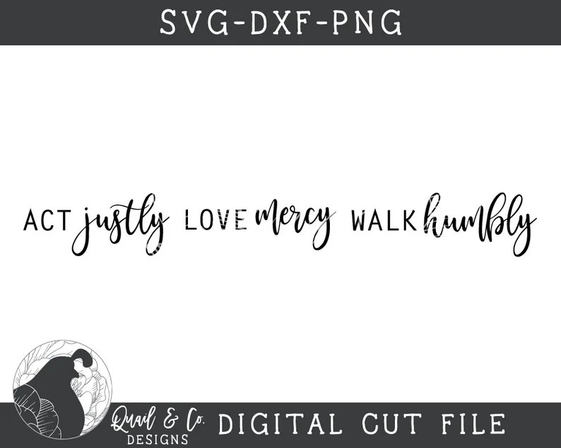 Download Act Justly Love Mercy Walk Humbly SVG Horizontal Sign svg ...