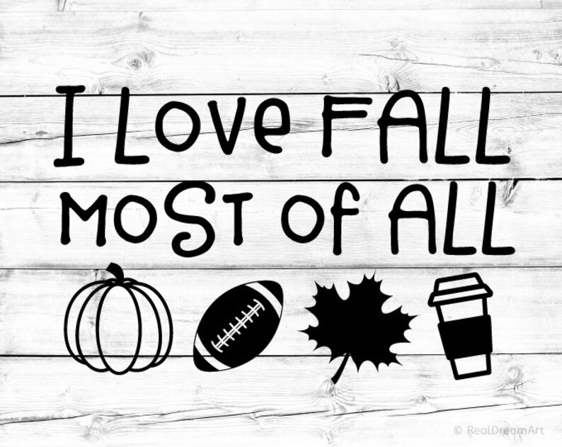 Download I Love Fall Most of All Svg Fall Sign Svg Autumn Svg Its ...