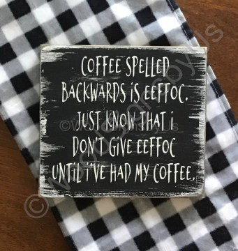 Small 6 x 5.5Wood SignCoffee Spelled Backwards EEFFOC image 0