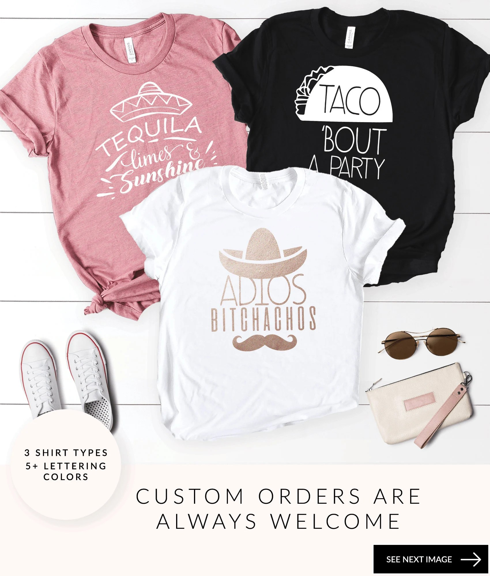 Aqqqqqqdq                                                                                                                   More colours                                                                                        Mexico Bachelorette Shirts, Bachelorette Party Shirts, Adios Bitchachos Shirt, Tequila Shirts, Tacos And Tequila, Funny Shirt                                                                    Quteez                               5 out of 5 stars                                                                                                                                                                                                                                                          (3,371)                                                                                   CA$17.70                                                                             CA$29.50                                                              CA$29.50                                                                                               (40% off)