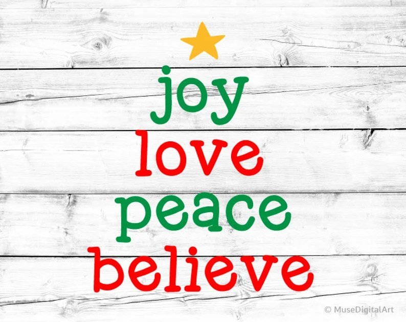 Download Joy Love Peace Believe Svg Christmas Svg Christmas Tree ...