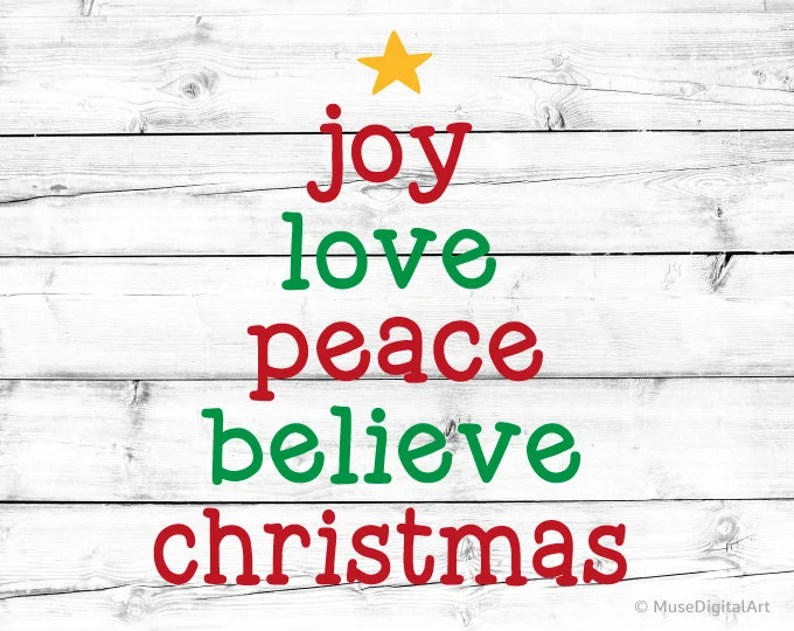 Download Joy Love Peace Believe Christmas Svg Christmas Svg ...