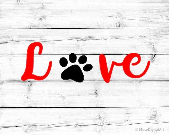 Love with Paw Print Svg Fur Mom Svg Dog Paw Print Dog Love ...