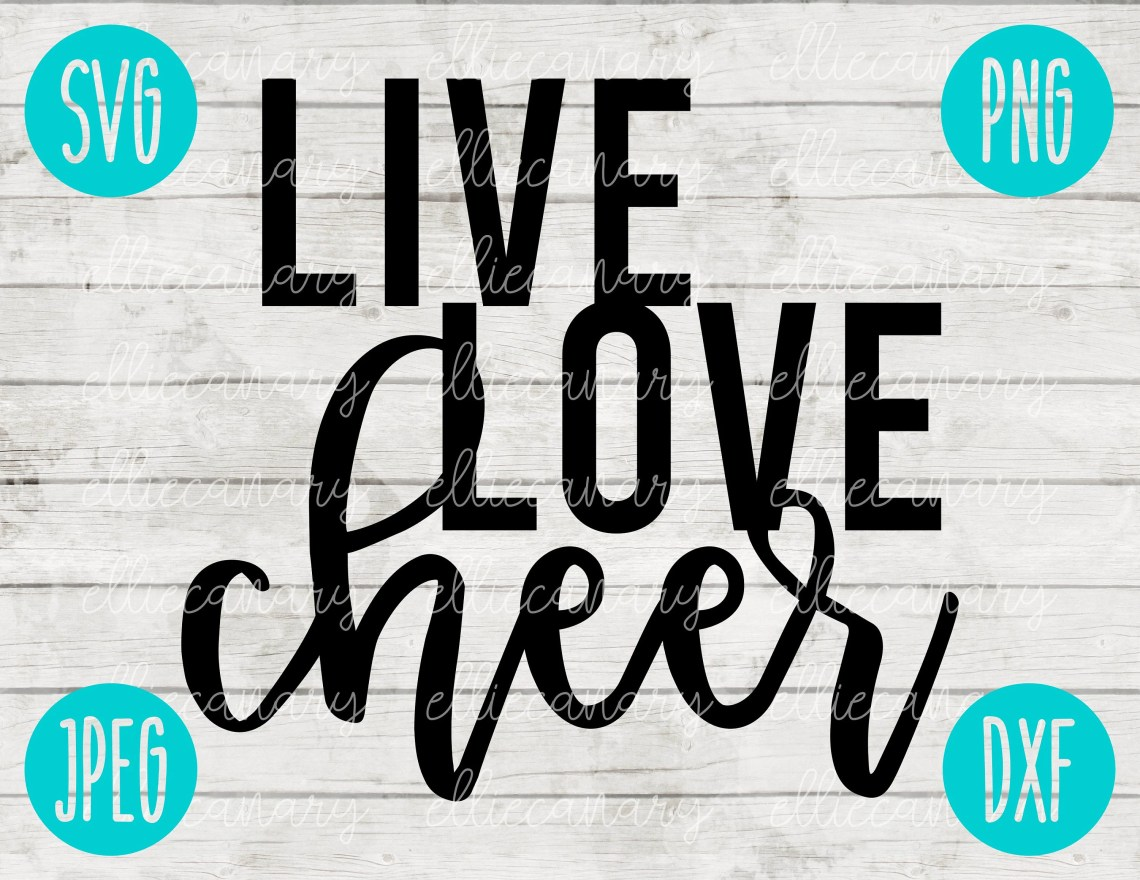 Download Live Love Cheer svg png jpeg dxf / Commercial Use / Vinyl ...