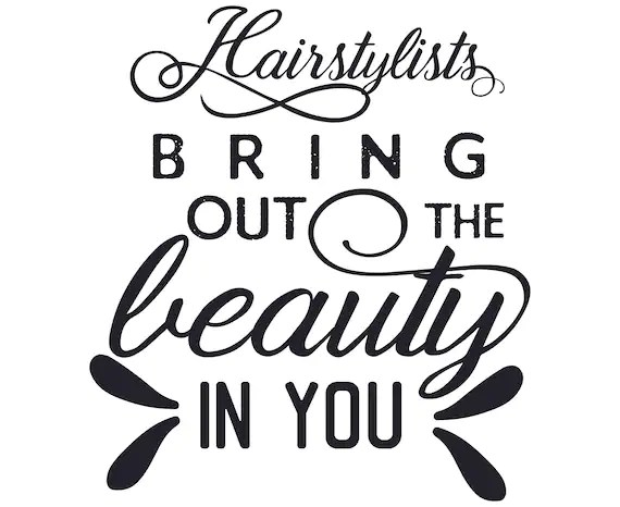 Download Hairstylists bring out the beauty in you SVG Stylist SVG ...