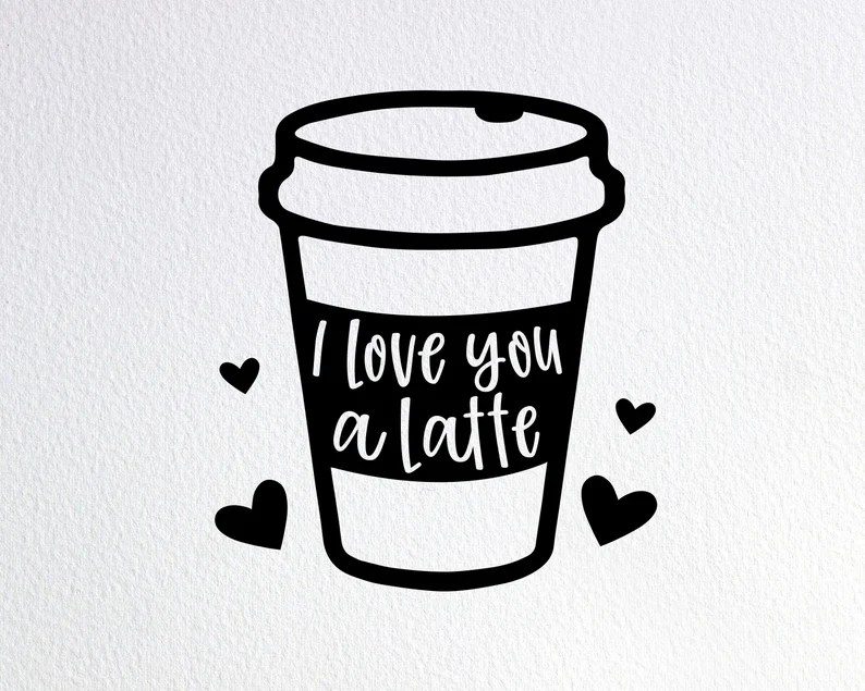 Download I Love You A Latte Svg Funny Coffee Baby Onesie Svg Dxf ...