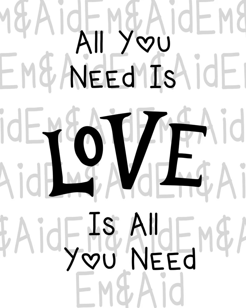 Download All You Need is Love SVG JPG Png Beatles SVG Inspired | Etsy