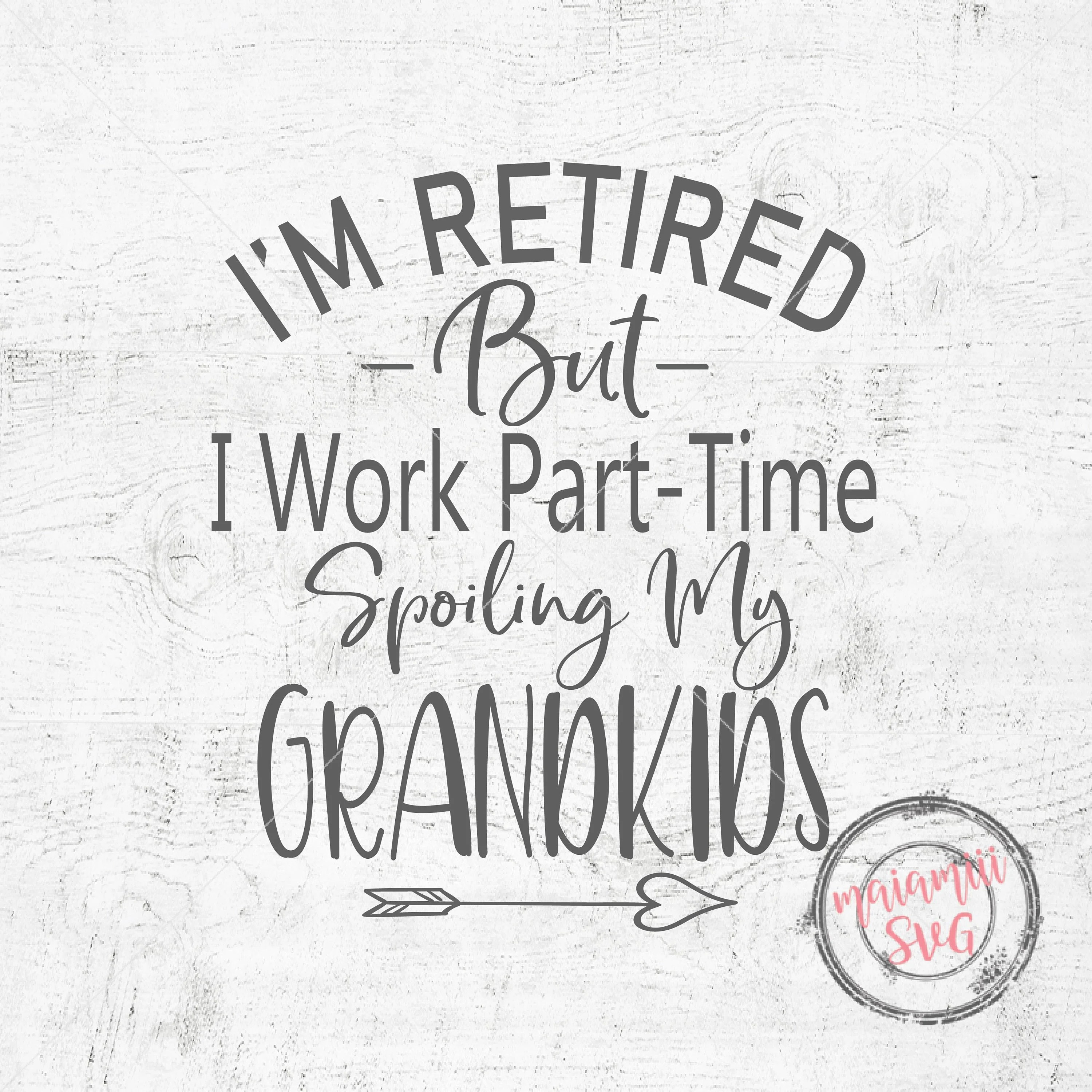 Grandkids SVG Grandchildren SVG Funny Retirement Svg Funny