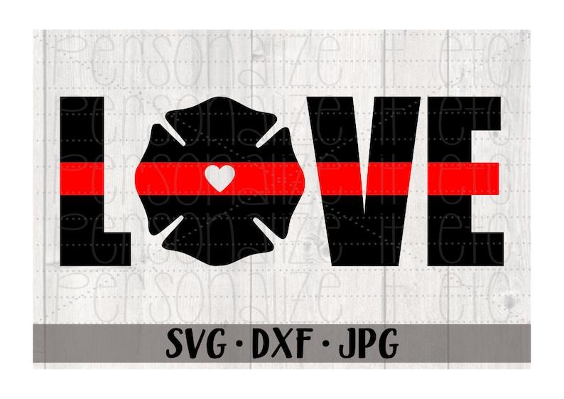 Download Red Line Love svg file Firefighter Love svg instant ...